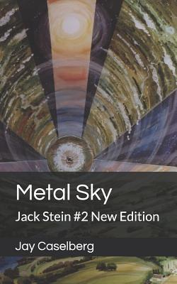 Metal Sky: Jack Stein #2 New Edition by Jay Caselberg