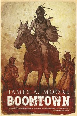 Boomtown by James a. Moore