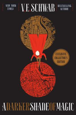 A Darker Shade of Magic Collector's Edition by V.E. Schwab