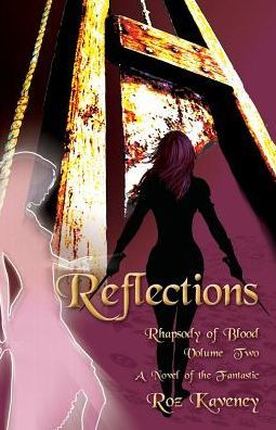 Reflections by Roz Kaveney