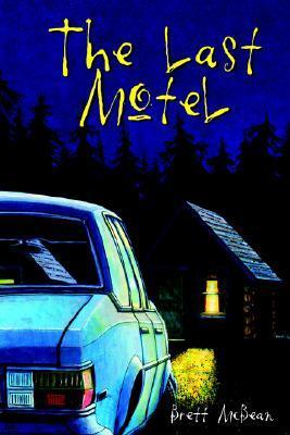 The Last Motel by Brett McBean, Brian Keene