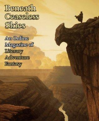 Beneath Ceaseless Skies #43 by Saladin Ahmed, Scott H. Andrews, Matthew Bey