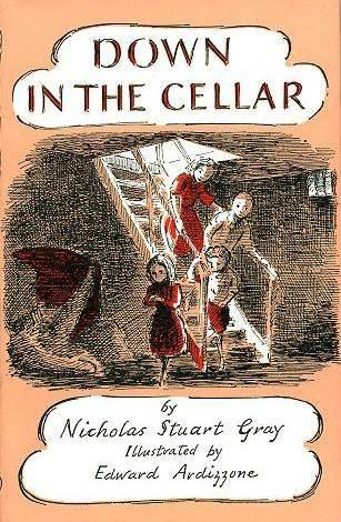 Down in the Cellar by Nicholas Stuart Gray, Edward Ardizzone