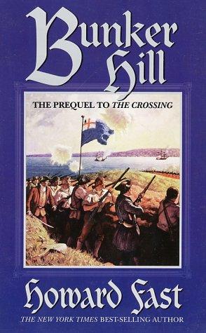 Bunker Hill by Howard Fast