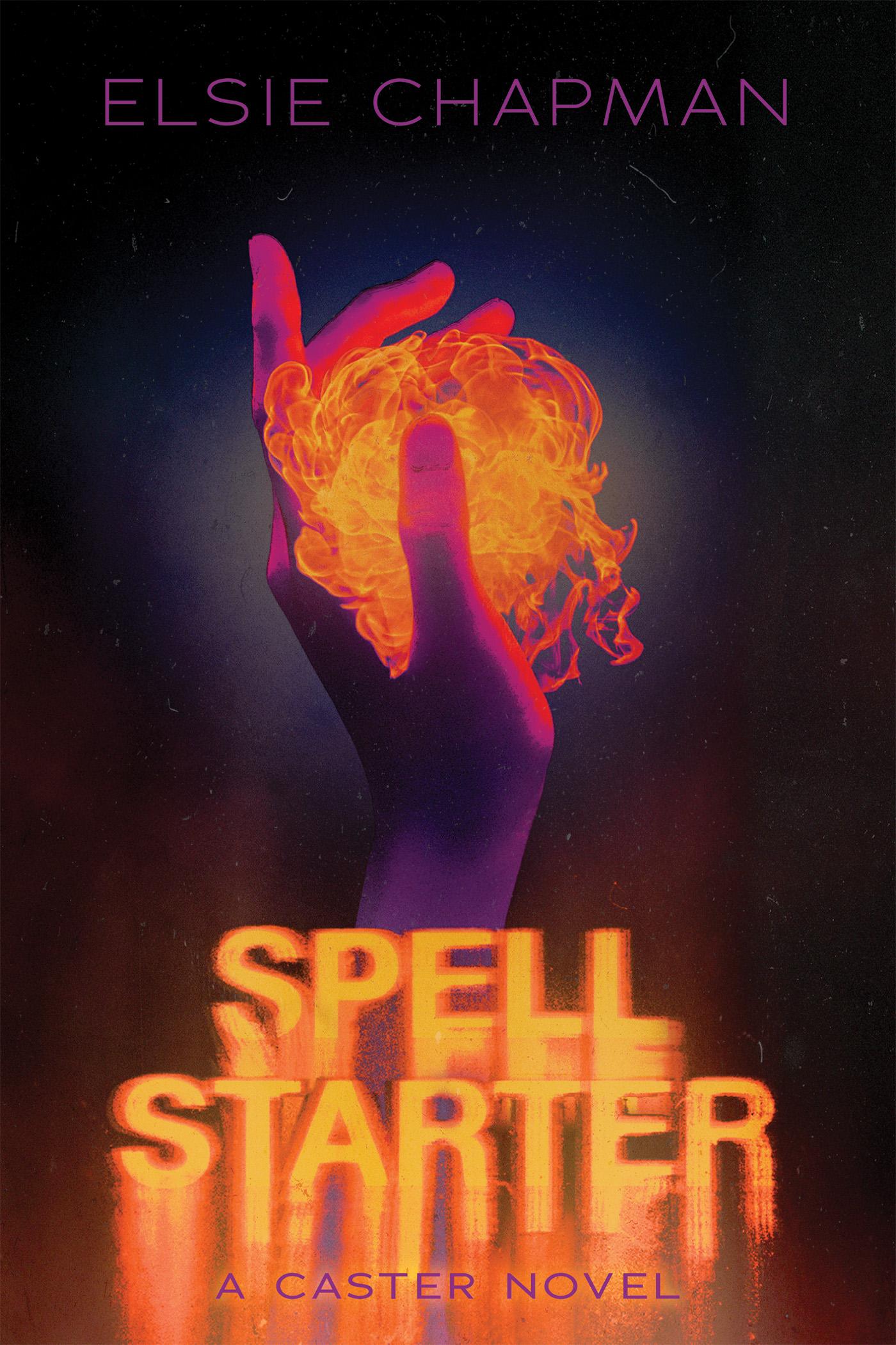 Spell Starter by Elsie Chapman