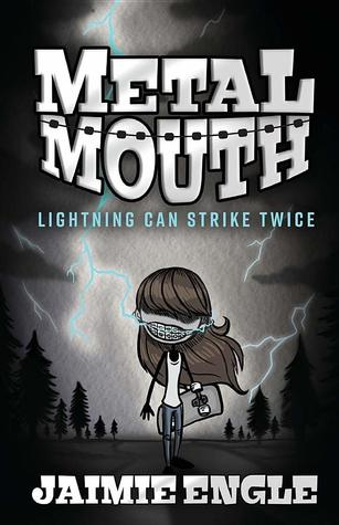 Metal Mouth: Lightning Can Strike Twice by Jaimie Engle