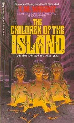 The Children of the Island by T.M. Wright