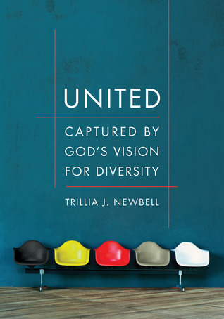 United: Captured by God's Vision for Diversity by Trillia J. Newbell