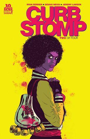 Curb Stomp #2 by Devaki Neogi, Ryan Ferrier