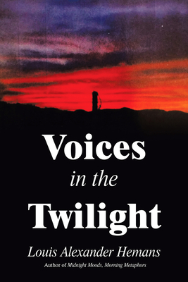 Voices in the Twilight by Louis Alexander Hemans