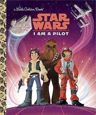 Star Wars: I Am a Pilot by Christopher Nicholas, Alan Batson