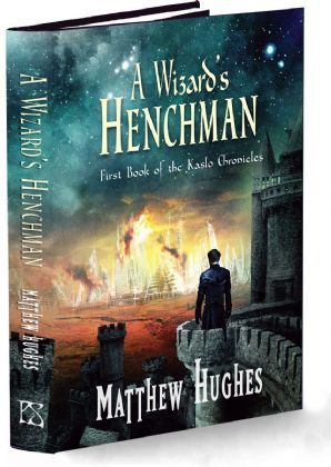 A Wizard's Henchman by Matthew Hughes