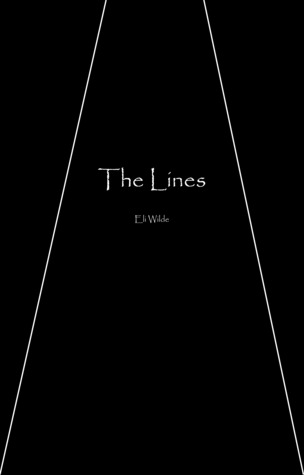 The Lines by Eli Wilde