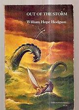 Out of the Storm by William Hope Hodgson, Stephen E. Fabian, Sam Moskowitz