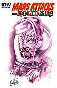 Mars Attacks: The Holidays by Fred Hembeck, Ian Boothby, Bill Morrison, Dean Haspiel