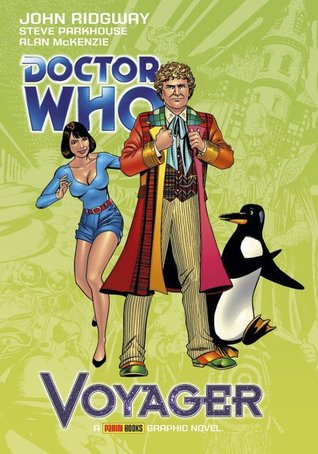 Doctor Who: Voyager by John Ridgway, Alan McKenzie, Steve Parkhouse