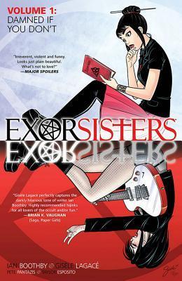 Exorsisters, Vol. 1 by Pete Pantazis, Ian Boothby, Gisèle Lagacé