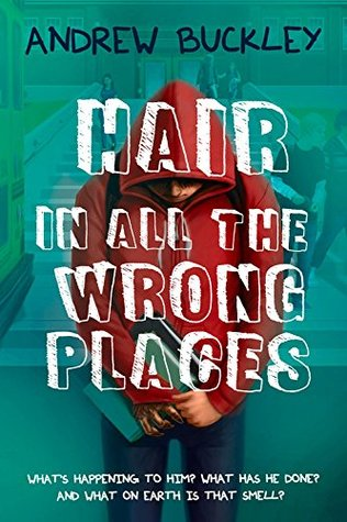 Hair in All the Wrong Places by Andrew Buckley