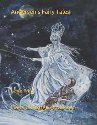 Andersen's Fairy Tales: Large Print by Hans Christian Andersen