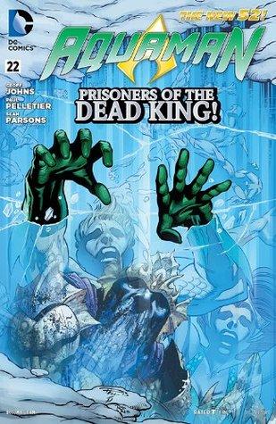 Aquaman (2011-) #22 by Paul Pelletier, Geoff Johns