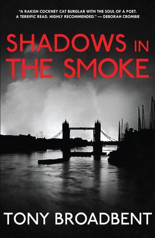 Shadows in the Smoke by Tony Broadbent