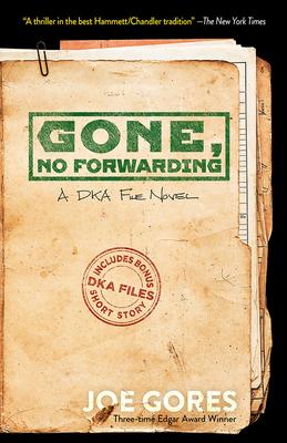 Gone, No Forwarding: A Dka File Novel by Joe Gores