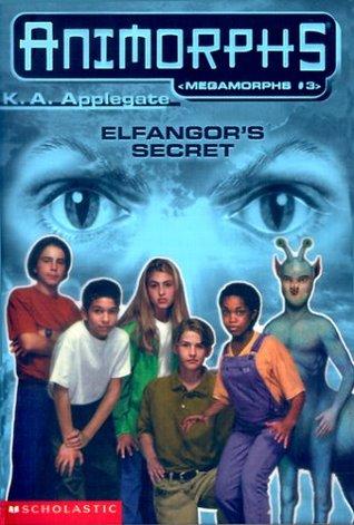 Elfangor's Secret by K.A. Applegate, Katherine Applegate