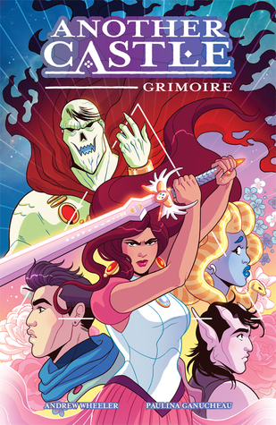 Another Castle: Grimoire by Paulina Ganucheau, Andrew Wheeler, Jenny Vy Tran