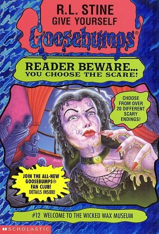 Welcome to the Wicked Wax Museum by R.L. Stine