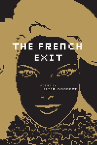 The French Exit by Elisa Gabbert