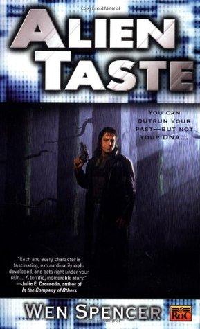 Alien Taste by Wen Spencer