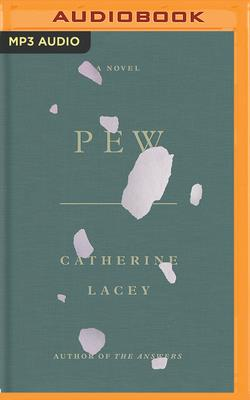 Pew by Catherine Lacey
