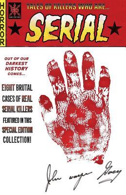 Serial by Kevin Moyers, Kurt Belcher, David C. Hayes