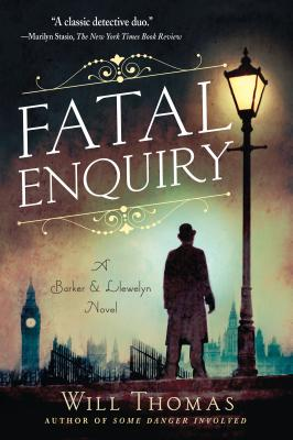 Fatal Enquiry: A Barker & Llewelyn Novel by Will Thomas