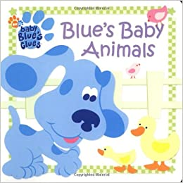 Blue's Baby Animals by Jenny Miglis