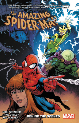 Amazing Spider-Man by Nick Spencer, Vol. 5: Behind the Scenes by Nick Spencer, Ryan Ottley