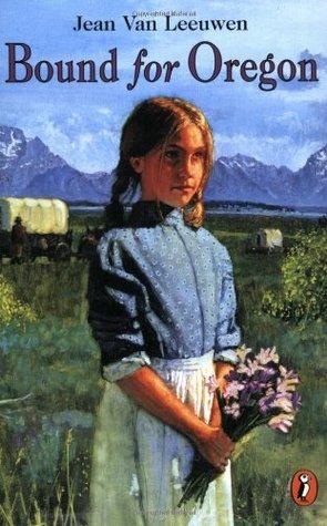 Bound for Oregon by Jean Van Leeuwen, R.W. Alley, James Watling