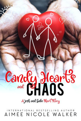 Candy Hearts and Chaos by Aimee Nicole Walker