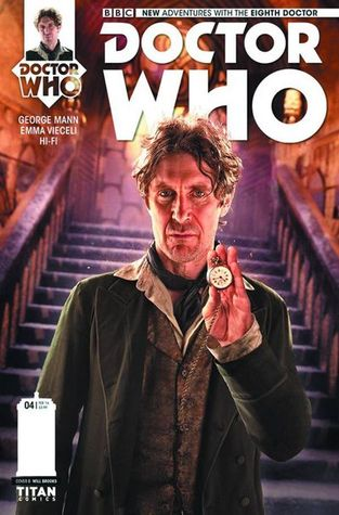 Doctor Who: The Eighth Doctor #4 by George Mann, Emma Vieceli