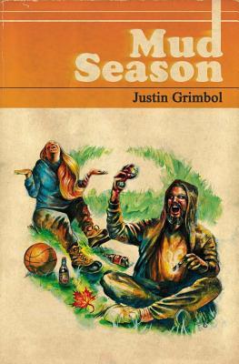 Mud Season by Justin Grimbol