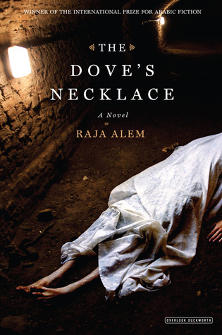 The Dove's Necklace by Raja Alem