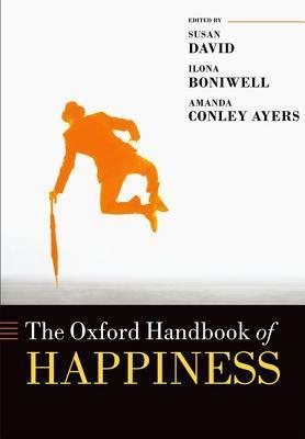 Oxford Handbook of Happiness by Susan David