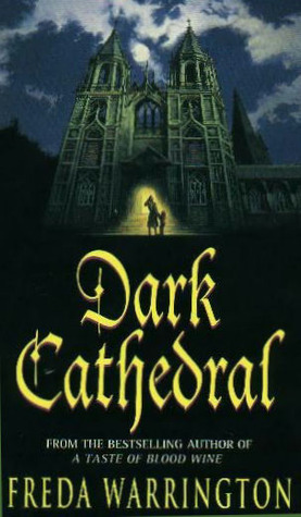 Dark Cathedral by Freda Warrington