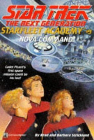 Nova Command by Brad Strickland, Todd Cameron Hamilton, Barbara Strickland, Catherine Huerta