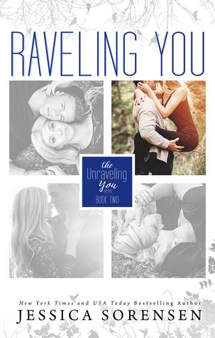 Raveling You by Jessica Sorensen