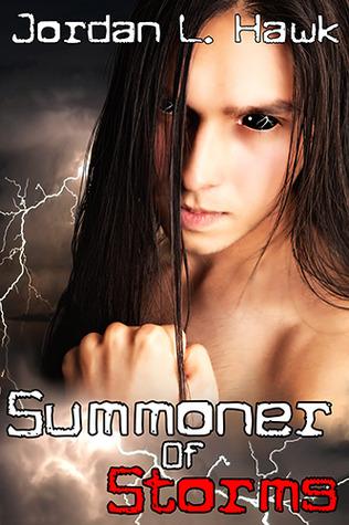 Summoner of Storms by Jordan L. Hawk
