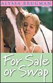 For Sale or Swap by Alyssa Brugman