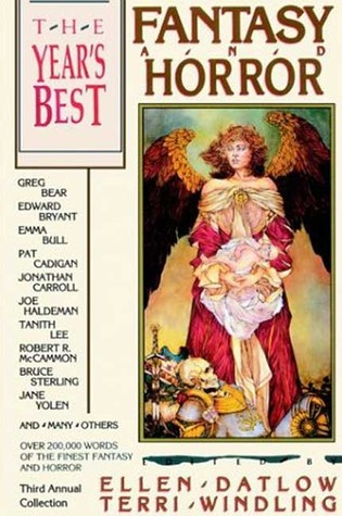 The Year's Best Fantasy and Horror: Third Annual Collection by Ellen Datlow, Terri Windling