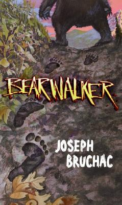 Bearwalker by Sally Wern Comport, Joseph Bruchac