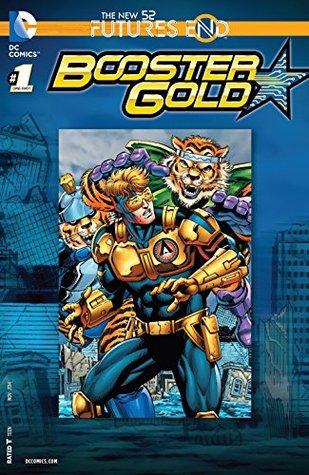Booster Gold: Futures End #1 by Steve Lightle, Ron Frenz, Dan Jurgens, Will Conrad, Brett Booth